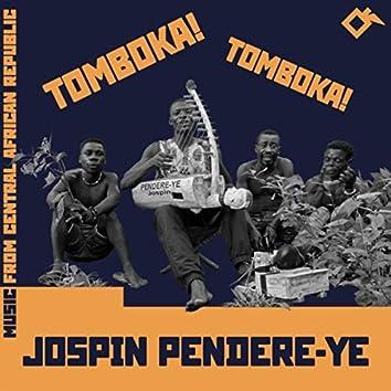 Tomboka! Tomboka! Music from Central African Republic