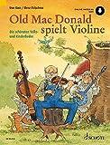Old Mac Donald spielt Violine: Die schönsten Volks- und Kinderlieder. 1-2 Violinen. Ausgabe mit Online-Audiodatei.