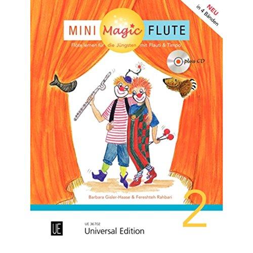 Mini Magic Flute (Band 2 von 4): Flöte lernen für die Jüngsten mit Flauti und Timpo - jetzt neu in 4 Bänden. Band 2. für Flöte mit CD, teilweise mit Klavierbegleitung. Ausgabe mit CD.