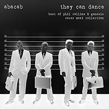 They Can Dance: Best of Phil Collins & Genesis Cover Maxi Collection
