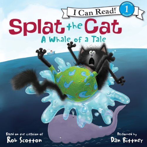 Splat the Cat: A Whale of a Tale audiobook cover art