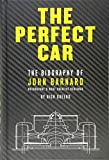 The Perfect Car: The Biography of John Barnard - Motorsport's Most Creative Designer