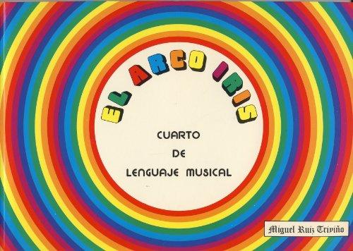 El Arco Iris. Cuarto De Lenguaje Musical