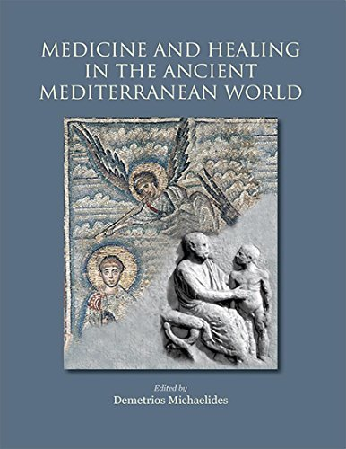 Medicine and Healing in the Ancient Mediterranean (English Edition)