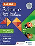 BGE S1–S3 Science: Third and Fourth Levels (Bge S1-S3) (English Edition)
