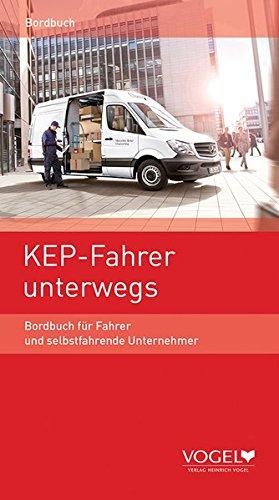 KEP-Fahrer unterwegs 2015: Jahrbuch für Fahrer und selbstfahrende Unternehmer