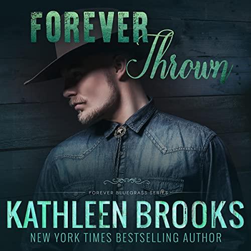 Forever Thrown: Forever Bluegrass #16