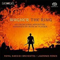 ワーグナー (ヘンク・デ・フリーハー編曲) : 「ニーベルングの指環」より (Wagner : The Ring - An Orchestral Adventure arranged by Henk de Vlieger / Royal Swedish Orchestra , Lawrence Renes) [SACD Hybrid] [輸入盤]