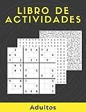 Libro De Actividades Adultos: Rompecabezas Para Adultos Letra Grande Con Soluciones…Sudoku,...
