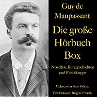 Guy de Maupassant - Die große Hörbuch Box Hörbuch