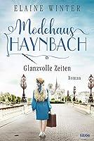 Modehaus Haynbach - Glanzvolle Zeiten: Roman