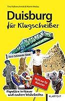 Duisburg fuer Klugscheisser: Populaere Irrtuemer und andere Wahrheiten