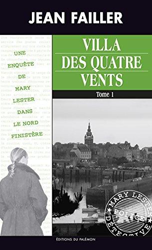 Villa des quatre vents - Tome 1: Les enquêtes de Mary Lester - Tome 37 (French Edition)