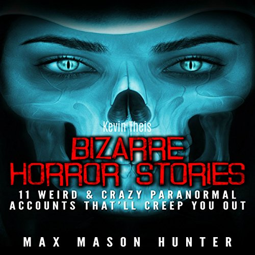 Bizarre Horror Stories audiobook cover art