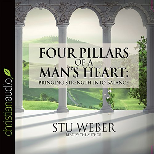 Four Pillars of a Man's Heart audiobook cover art