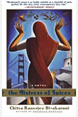 The Mistress of Spices: A Novel Kindle Edition