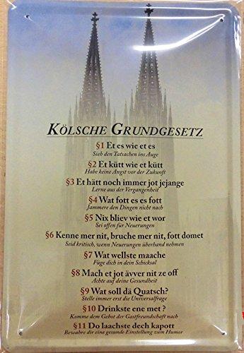 Unbekannt Kölsche Grundgesetz Blechschild Gewölbt 20x30cm VS2647