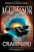 Aggressor (Atlantia Series) (Volume 3)