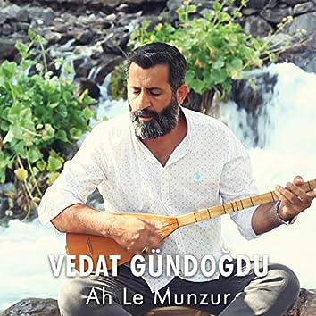 Ah Le Munzur