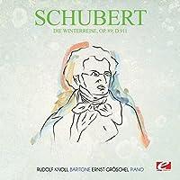 Schubert: Die Winterreise, Op. 89, D.911 (Digitally Remastered) by Franz Schubert