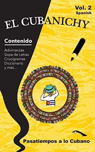 EL CUBANICHY: Libro de Juegos y Pasatiempos relacionados con Cuba