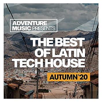 The Best Of Latin Tech House (Autumn '20)