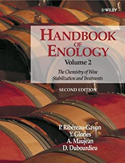 Handbook of Enology, Volume 2: The Chemistry of Wine – Stabilization and Treatments