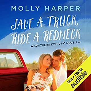 Save a Truck, Ride a Redneck                   By:                                                                                                                                 Molly Harper                               Narrated by:                                                                                                                                 Amanda Ronconi                      Length: 3 hrs and 32 mins     1,937 ratings     Overall 4.5
