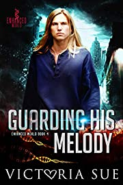 Guarding His Melody (Enhanced World Book 4)