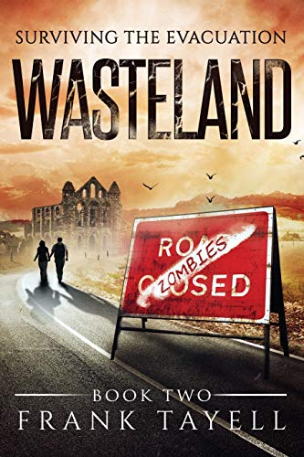 Surviving The Evacuation Book 2: Wasteland: Volume 2