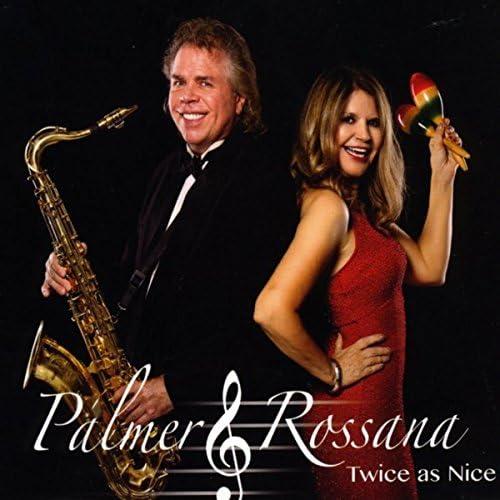 Palmer & Rossana