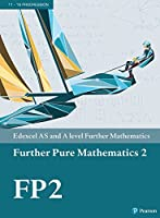 Edexcel AS and A level Further Mathematics Further Pure Mathematics 2 Textbook + e-book (A level Maths and Further Maths 2017)
