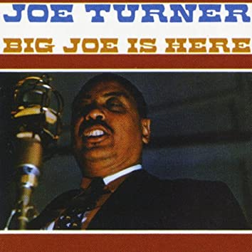 Big Joe Is Here