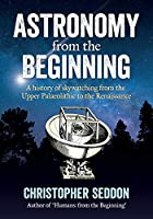 Astronomy: from the beginning