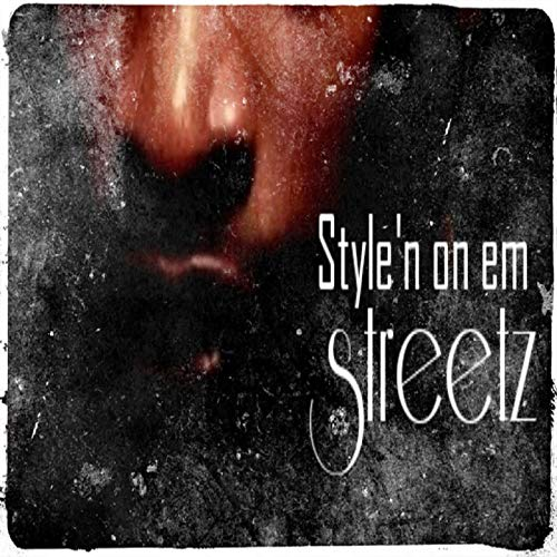 Style'n on Em [Explicit]