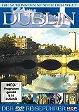 Die schönsten Städte der Welt - Dublin [Alemania] [DVD]