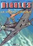 Biggles présente, tome 1 - Le Grand Cirque 1