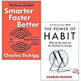 Charles Duhigg Collection 2 Books Set ([Hardcover] Smarter Faster Better, The Power of Habit: Why We Do What We Do, and How to Change)