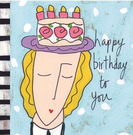 Happy Birthday to You (Sandra Magsamen)の詳細を見る