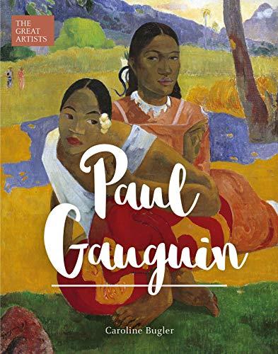 Paul Gauguin (Arcturus Great Artists Series)