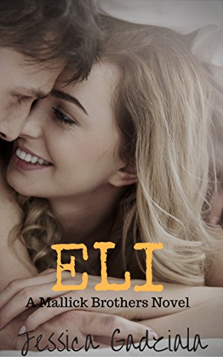Eli (Mallick Brothers Book 4) (English Edition)