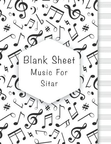 Blank Sheet Music For Sitar: Music Manuscript Paper, Clefs Notebook, composition notebook, Blank Sheet Music Compositio, urban design (8.5 x 11 IN) ... Books Gifts | gifts Standard for students