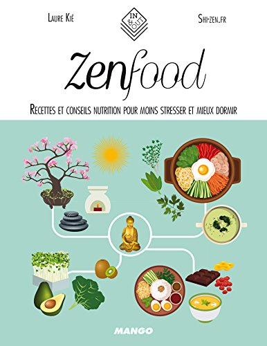 Zen food (In and out) (French Edition)
