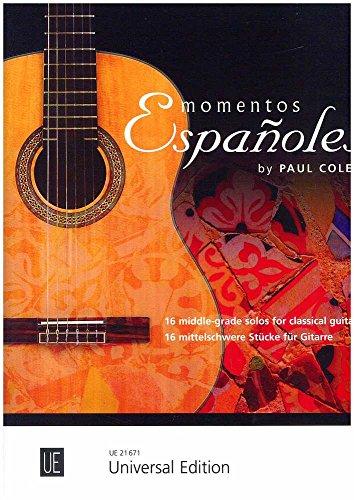 Momentos Españoles: 16 Middle-Grade Solos for Classical Guitar