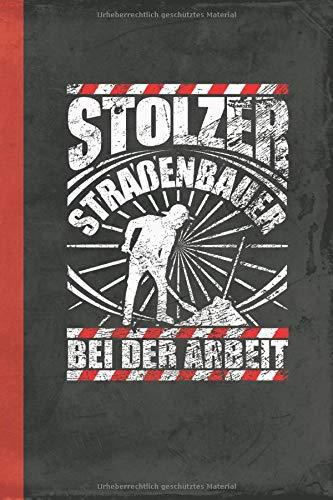 Stolzer Straßenbauer bei der Arbeit: Notizbuch A5 Kariert (Bauwirtschaft Schreibwaren) (German Edit