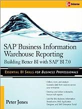 SAP Business Information Warehouse Reporting: Building Better BI with SAP BI 7.0 (English Edition)