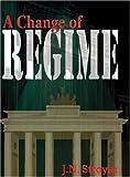 A Change of Regime