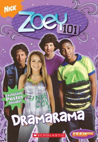 Zoey 101 Chapter Book #2: Dramarama