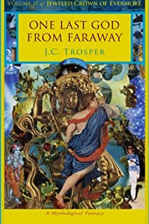 One Last God From Faraway: Jeweled Crown of Evermore (Volume 2)