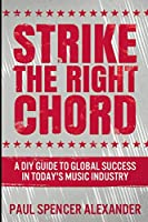 Strike the Right Chord: Large Print Edition